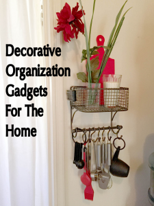 Decorative Organization Gadgets For The Home